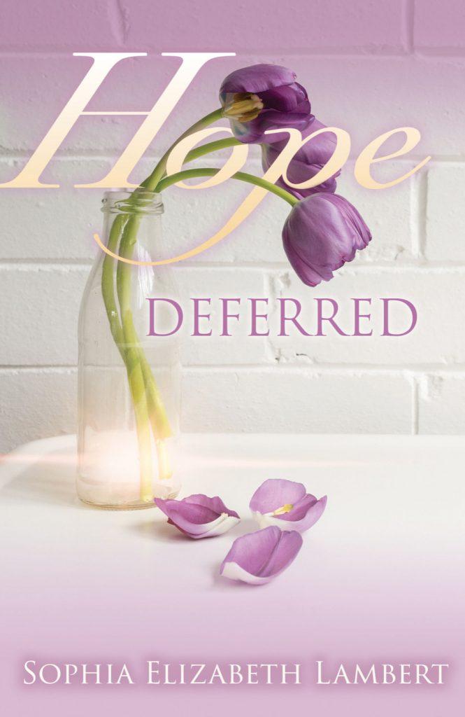 Hope Deferred - Sophia Elizabeth Lambert